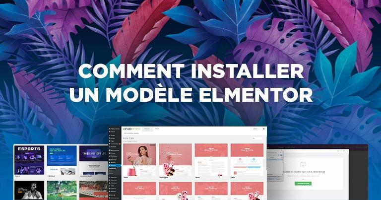 comment installer un modele elementor